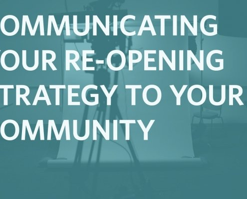 Communicating Your Re-Opening